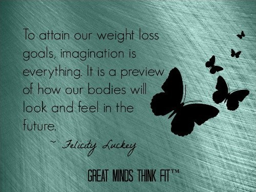 To attain our weight loss goals....